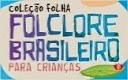 colecao folha folclore brasileiro para criancas