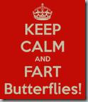 keep-calm-and-fart-butterflies-1