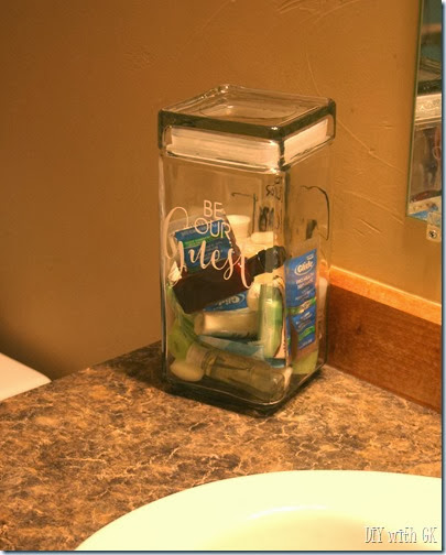 Be Our Guest - jar with toiletries (free from hotels) for guests to use as they need when they stay at your house.