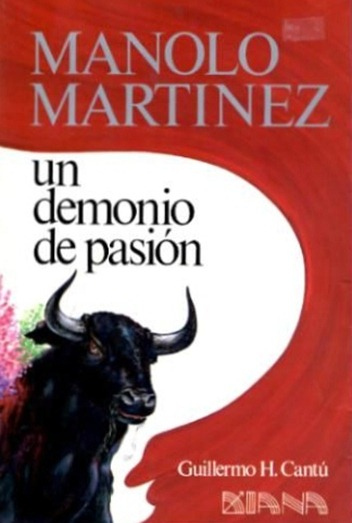 Manolo Martinez Un demonio de pasion