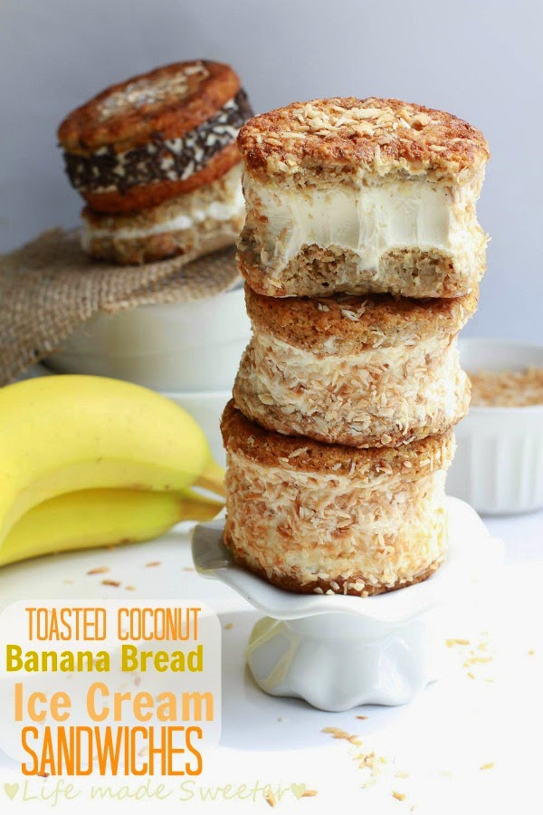 Toasted Coconut Banana Bread Ice Cream Sandwiches - Life Made Sweeter ...