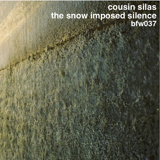 Cousin Silas - the snow imposed silence (cover)