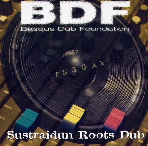 Basque Dub Foundation - Sustraidun Roots Dub - Front