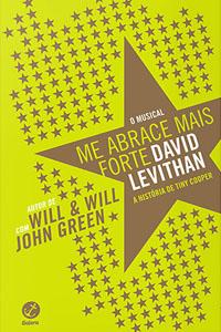 Me Abrace Mais Forte, por David Levithan