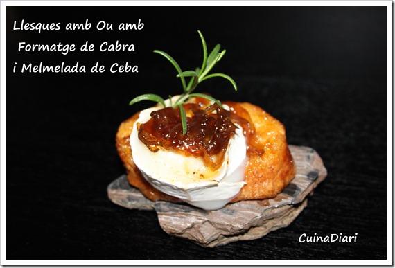 4-llesques amb ou formatge cabra i melmelada ceba