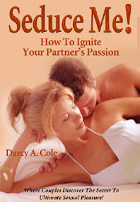 Cover of Darcy Cole's Book Seduce Me How To Ignite Your Partners Passion