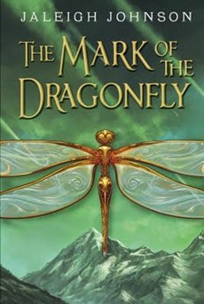 Mark of the Dragonfly - Jaleigh Johnson