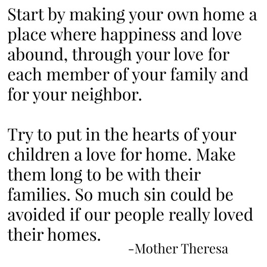 love for home -- mother theresa