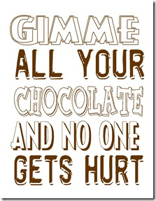 GIMME CHOCOLATE_W