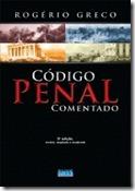 Código Penal Comentado - Rogério Greco