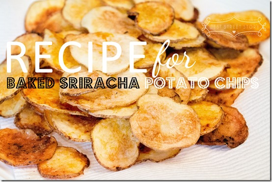 baked sriracha potato chips