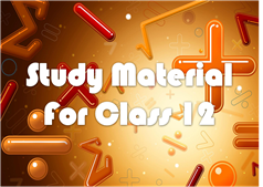 study material for class 12 cbse @cbseworldonline(04)