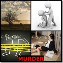 MURDER- 4 Pics 1 Word Answers 3 Letters