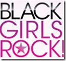 Black Girls Rock Logo