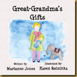 Great-Grandma's Gifts, by Marianne Jones