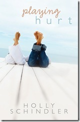 Playing Hurt by Holly Schindler