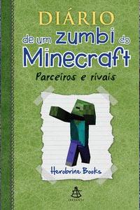 Diário de um Zumbi do Minecraft, por Herobrine Books