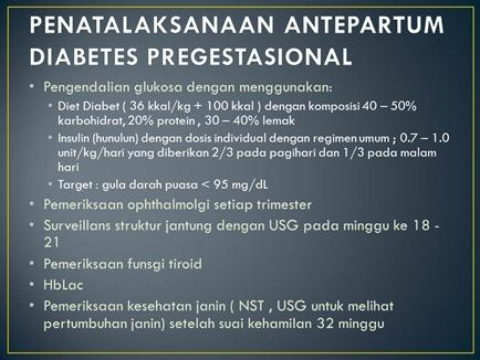 PENATALAKSANAAN ANTEPARTUM DIABETES PREGESTASIONAL