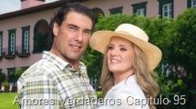 Amores Verdaderos Capitulo 95