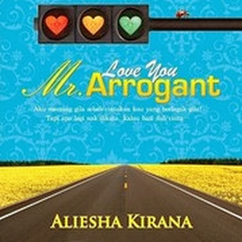 BELI NOVEL ONLINE LOVE YOU MR ARROGANT