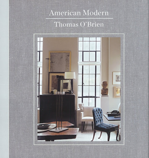 The cover of Thomas O'Brien's new book, American Modern (amazon.com), is simple and chic.