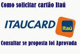 solicitar-cartao-itaucard-e-saber-se-a-proposta-foi-aprovada-no-itau