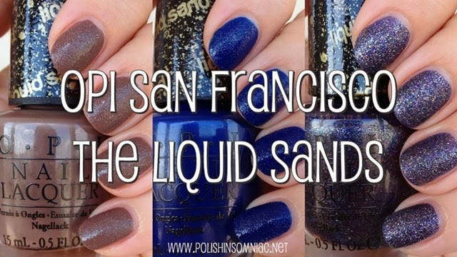 OPI San Francisco The Liquid Sands