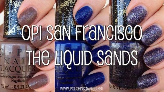 OPI San Francisco The Liquid Sands
