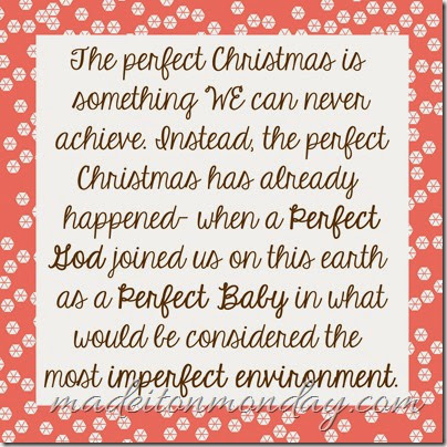 The Perfect Christmas at Made it on Monday