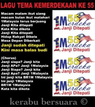 Jom Pakat Hafal Lagu Tema Kemerdekaan Ke 55. Janji Ditepati, Kini Masa Membalas BUDI?