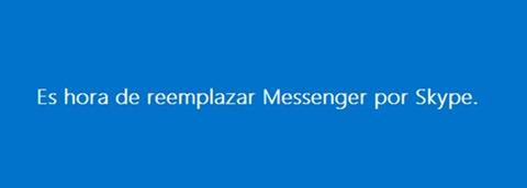 Skype reemplaza a Messenger