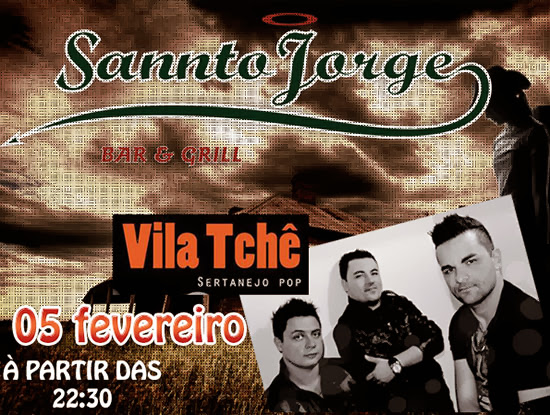 Sannto Jorge Bar recebe a banda Vila Tchê nesta quarta-feira, dia 05