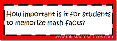 How iportant is it for students to memorize math facts?