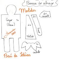 Molde da Boneca do Abraço (ver no Baú de Idéias - clique em INÍCIO DO ANO no índice de postagens).
