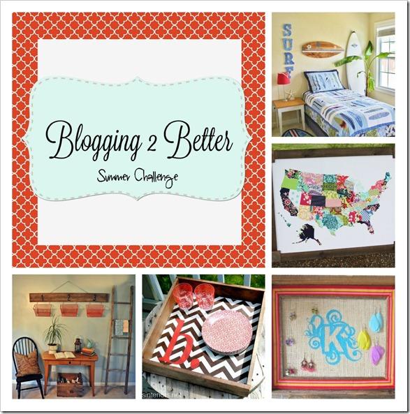 Blogging 2 Better Summer Challenge