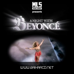 4f54060267eb6 Beyonce   A Night With Beyonce Live