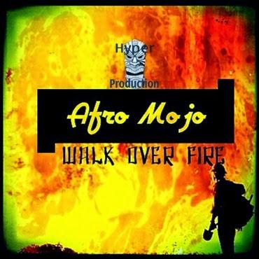 Afro Mojo - Mujayayo (Main Afriki Vibe Droplet)