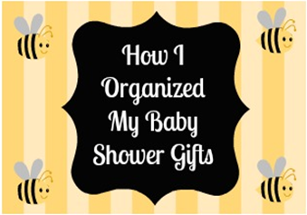 Baby Shower Gifts Organization ~ NewMamaDiaries.blogspot.com