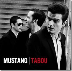 """Mustang, pochette de l'album """"TABOU"""""""