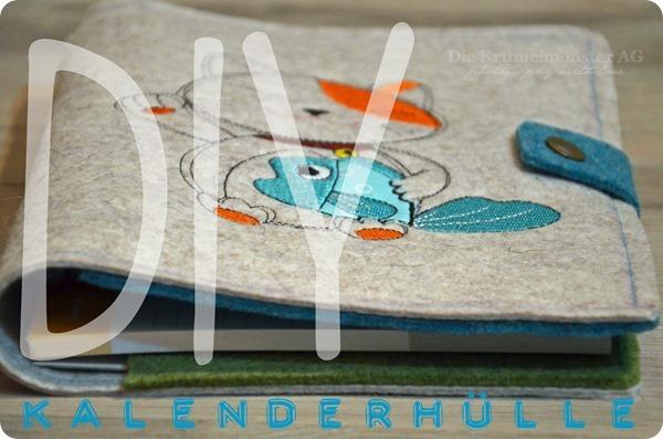 DIY Kalenderhülle aus Filz {Gastblogging Pixeldetails} Bild 01
