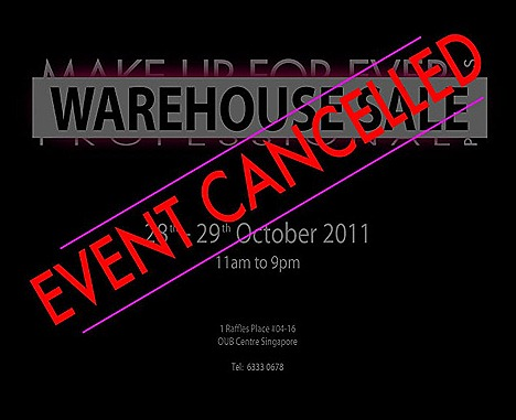 MakeupForever SALE Warehouse OUB Centre Singapore cancelled