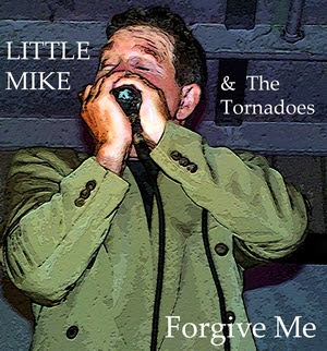 Little-Mike-The-Tornadoes-Forgive-Me-Cover-1-300.jpg