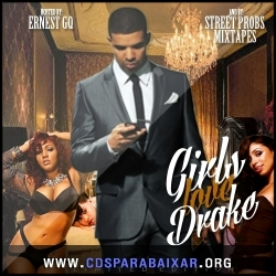 CD Drake - Girls Love Drake (2013), Baixar Cds, Download, Cds Completos