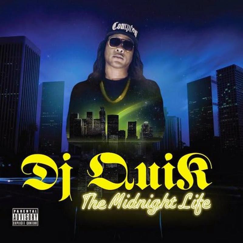 DE AFARĂ: DJ Quik - The Midnight Life (2014)