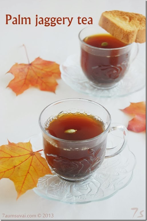 Palm jaggery tea / Karuppatti tea