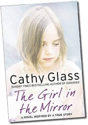 The Girl In the Mirror; Cathy Glass
