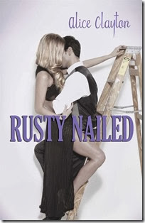 Rusty Nailed 2 by Alice Clayton