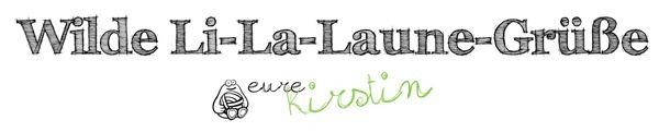 Wilde Li-La-Laune-Grüße