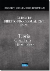1 - Curso de Direito Processual Civil - Vol. I - Teoria Geral do Processo – Kronemberg