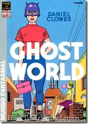 P00003 - Daniel Clowes - Ghost World.howtoarsenio.blogspot.com
